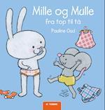 Mille og Mulle fra top til tå
