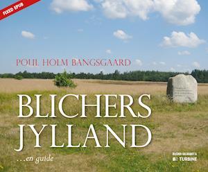 Blichers Jylland af Poul Bangsgaard