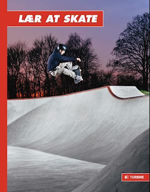 Bog indbundet Lær at skate af Ryan Stutt