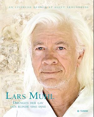 Bog, hardback Drengen der gav den blinde sine øjne af Lars Muhl