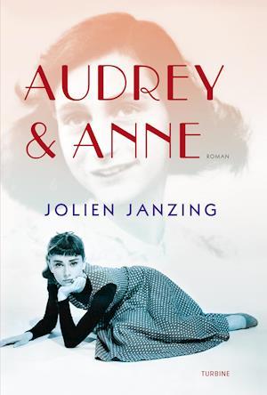 Bog, hardback Audrey & Anne af Jolien Janzing