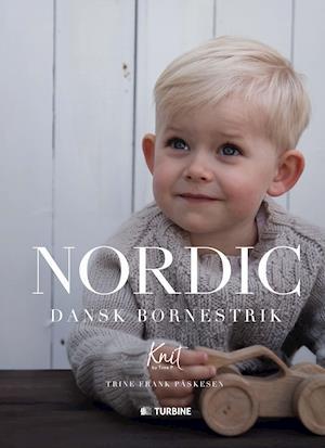 Få Nordic Dansk Børnestrik Af Trine Frank Påskesen Som Bog På Dansk