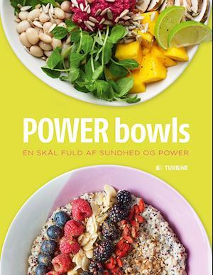 Bog, indbundet Power bowls af Kate Turner