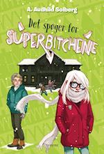 Det spøger for Superbitchene af A. Audhild Solberg