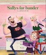 Sallys far bander (- ad helvede til)