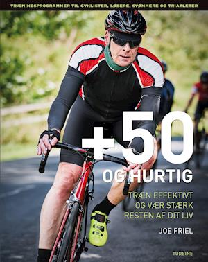 joe friel +50 og hurtig-joe friel-bog fra saxo.com