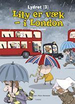 Lily er væk - i London (Lydret)