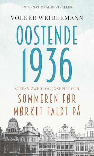 volker weidemann Oostende 1936 - sommeren før mørket faldt på på saxo.com