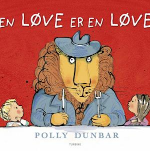 En løve er en løve fra polly dunbar fra saxo.com
