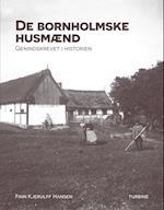 De bornholmske husmænd: Genindskrevet i historien