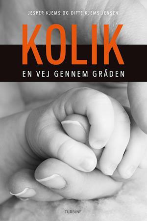 jesper kjems – Kolik - en vej gennem gråden-jesper kjems-bog fra saxo.com