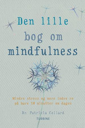 Den lille bog om mindfulness