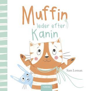 sam loman Muffin leder efter kanin-sam loman-bog fra saxo.com