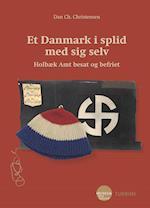 Et Danmark i splid med sig selv