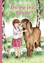 Du og jeg, Trude