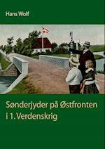 Sønderjyder på Østfronten i 1. Verdenskrig