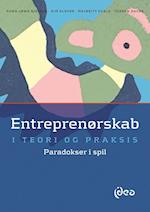 Entreprenørskab i teori og praksis