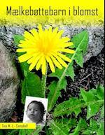 Mælkebøttebarn i blomst