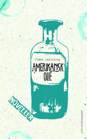 Bog, paperback Amerikansk olie af Steen Langstrup