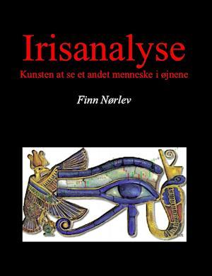 Irisanalyse - Kunsten at se et andet menneske i øjnene