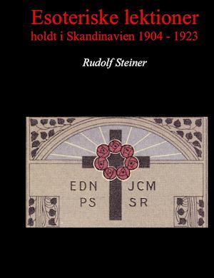 Esoteriske lektioner holdt i Skandinavien 1904 - 1923