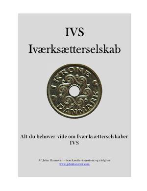Bog, paperback IVS - Iværksætterselskaber af John Hannover