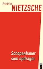 Schopenhauer som opdrager af Friedrich Nietzsche