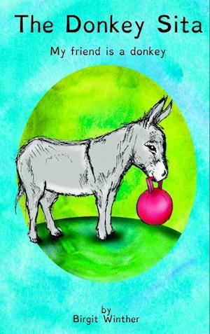 Bog, hæftet The donkey Sita af Birgit Winther