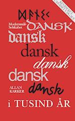 Dansk i tusind år (Modersmål-Selskabets årbog, nr. 1993)