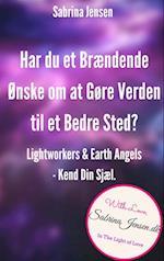 Lightworkers og Earth Angels–Kend Din Sensitive Sjæl