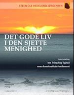 Det gode liv i den sjette menighed- Om frihed og lighed som demokratiets fundament (På sporet af)