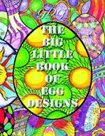The Big Little Book of Egg Designs af Johanna Ans