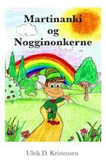 Martinanki og Nogginonkerne
