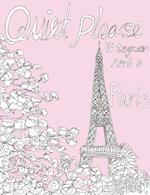 Quiet Please -Vi Tegner April in Paris.