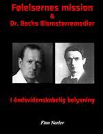 Følelsernes mission & Dr. Bachs blomsterremedier i Rosenkreutzer belysning af Rudolf Steiner