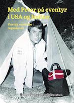 Med Peter på eventyr i USA og Indien