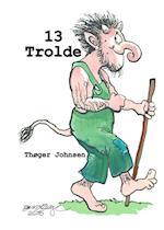 13 trolde