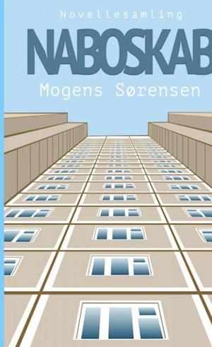 Bog, hæftet Naboskab af Mogens Sørensen
