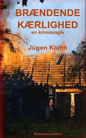 Bog, paperback Brændende Kærlighed af Jürgen Klahn