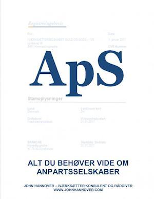 Bog, hæftet ApS - alt du behøver at vide om anpartsselskaber af John Hannover