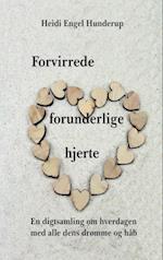 Forvirrede forunderlige hjerte af Heidi Engel Hunderup