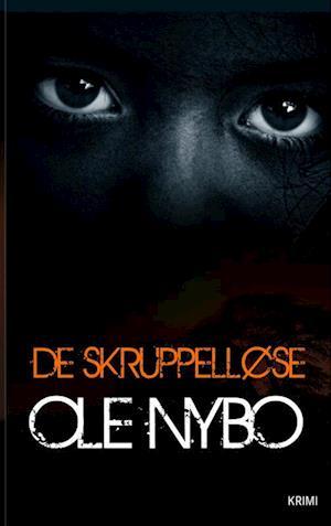 Bog, hæftet De skruppelløse af Ole Nybo