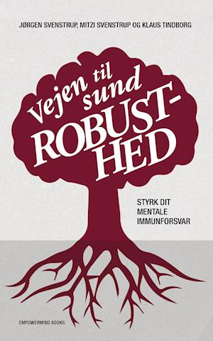 Vejen til sund robusthed af Jørgen Svenstrup