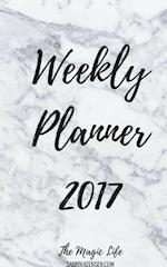 The Magic Life Weekly Planner 2017