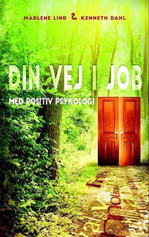 Din vej i job, med Positiv Psykologi.