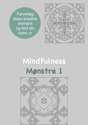 477f6288 Få Mindfulness Mønstre 1 Malebog for voksne af Rene Tang som ...