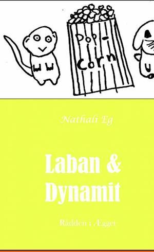 Laban & Dynamit - Rådden i Ægget