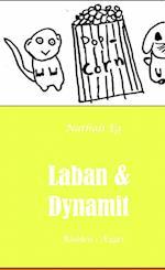 Laban & Dynamit - Rådden i Ægget af Nathali Eg