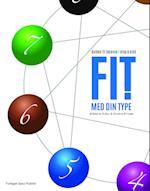 Fit med din type ! - guiden til balance i krop & sind