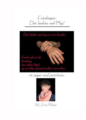 Bog, hardback Det bedste ved Mig! af Zara Pflüger